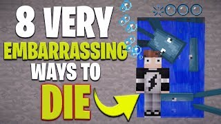 8 Embarrassing Ways to DIE in Minecraft