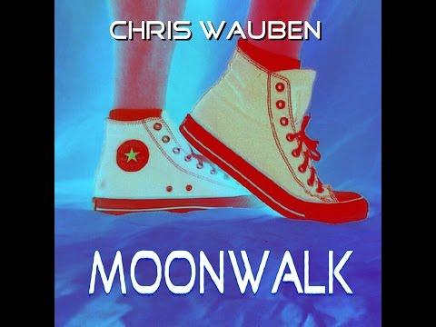 Moonwalk (Music Video) by Chris Wauben