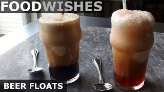 Beer Floats - Ice Cream Floats with Beer - Food Wishes by Food Wishes