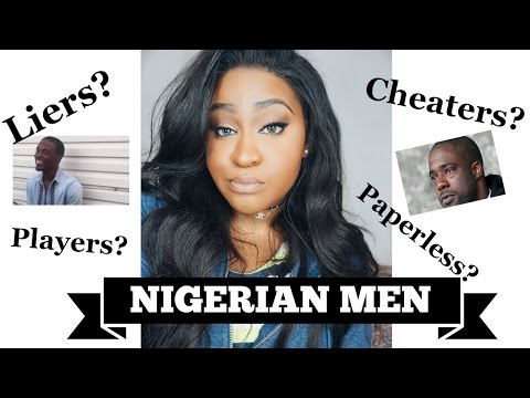 The Truth About Nigerian Men - Rant/Storytime