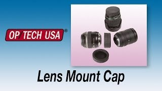 Lens Mount Cap - Product Peek - OP/TECH USA