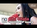 Cita Citata   Pergi Pagi Pulang Pagi Di Opening JOP