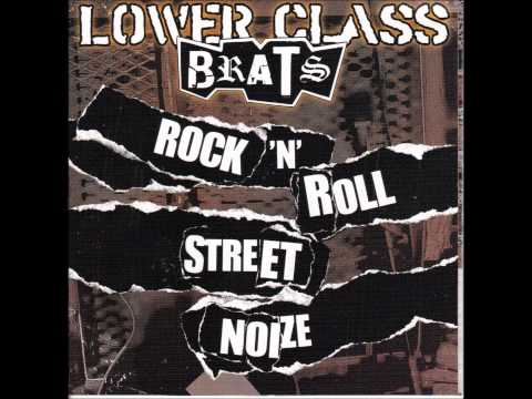 Lower Class Brats - King of the Droogs