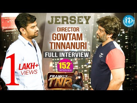 Jersey Movie Director Gowtham Tinnauri Exclusive Interview - Frankly With Tnr #152