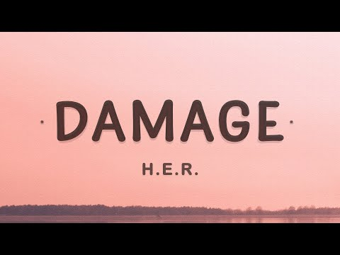 HER - Damage (Lyrics)