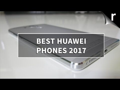 Best Huawei Phones 2017: Which Huawei/Honor smartphones are best for me?