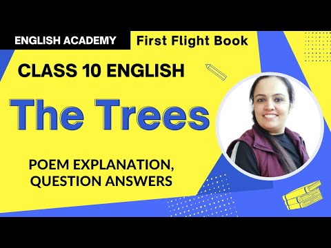 The Trees Class 10 English poem | explanation, word meanings, poetic devices
