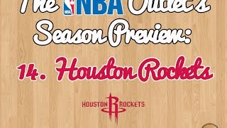 The NBA Outlet's Preview Series: 14. Houston Rockets