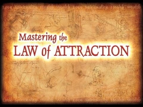 The Power of Thought & Laws of The Universe!- (Law Of Attraction)