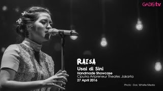 Raisa - Usai di Sini (Live at Handmade Showcase) Video