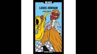Louis Jordan - Oil Well, Texas