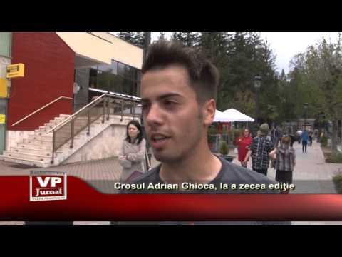 Crosul Adrian Ghioca, la a zecea editie
