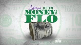Video Aubreyus X Dej Loaf - Money On The Flo MP3, 3GP, MP4, WEBM, AVI, FLV November 2018