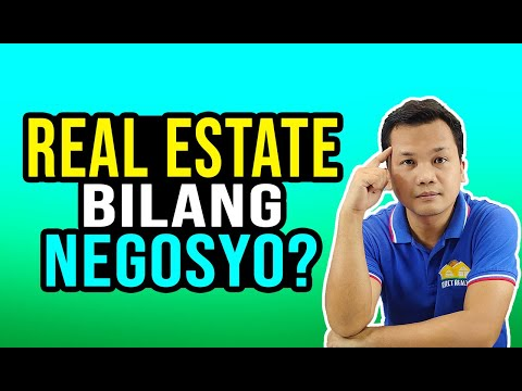 Real Estate Bilang Negosyo   Real Estate Business in the Philippines