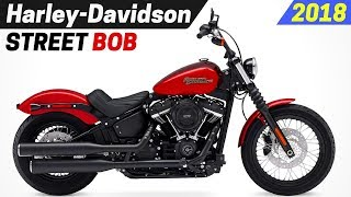 10. NEW 2018 Harley-Davidson Street Bob Specs - Rebuilt And Reintroduced As A Softail