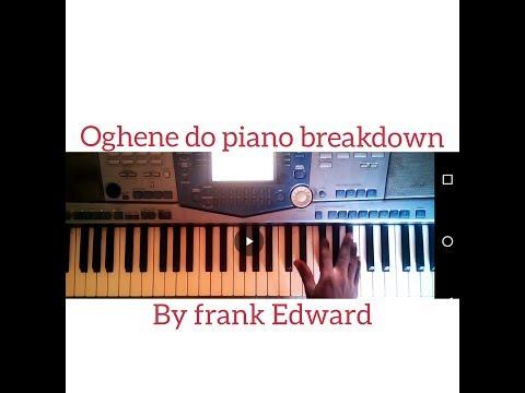 Oghene do(frank Edward,,)piano cover full tutori