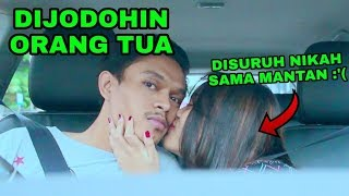 Video PACAR DIJODOHIN SAMA ORANG TUA, NIKAH SAMA MANTAN MP3, 3GP, MP4, WEBM, AVI, FLV April 2019