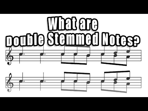 What are double stemmed notes?