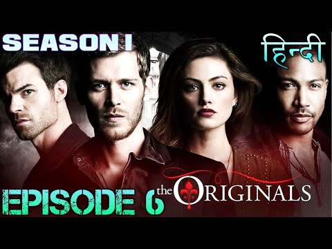 The original Season 1 Episode 6 थे ओरिजिनल एपिसोड 6 - Explanation in Hindi - HAYLEY LINKED TO DEATH
