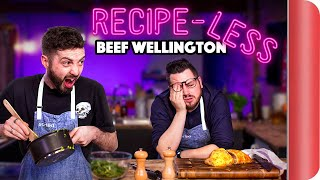RECIPE-LESS Cooking Challenge | Beef Wellington by SORTEDfood