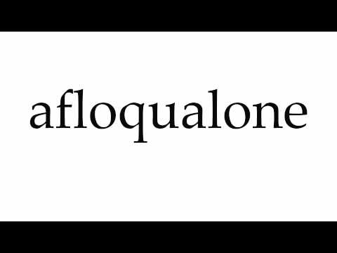 How to Pronounce afloqualone
