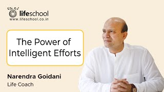 Intelligent Efforts (In Hindi) - Motivational, Inspirational Training - Narendra Goidani