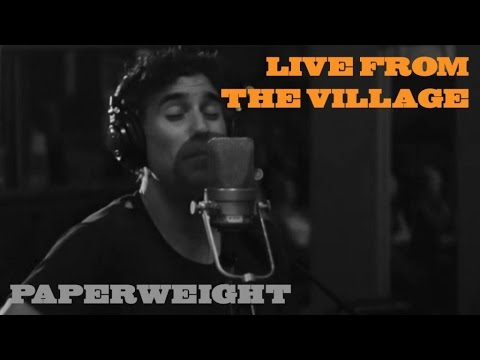 Paperweight (Live from the Village)