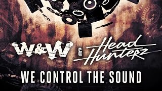 Thumbnail for W&W vs. Headhunterz — We Control The Sound