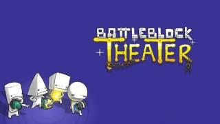 BattleBlock Theater Music - BUCKLE YOUR PANTS