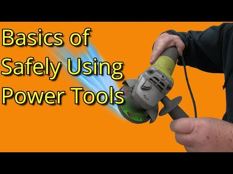 Power Tool Safety Basics - For The Mechanically Declined