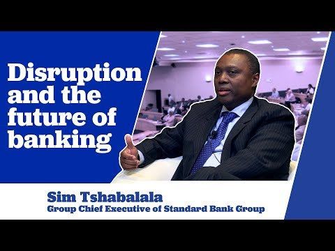 Sim Tshabalala on Disruption and the Future of Banking