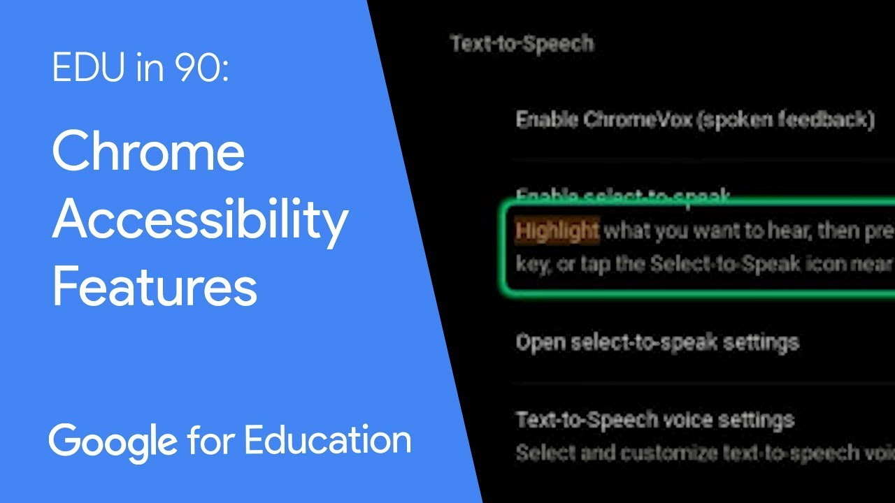 EDU in 90 video of Chromebook accessibility features