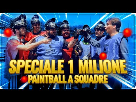 SPECIALE 1 MILIONE : PAINTBALL A SQUADRE !