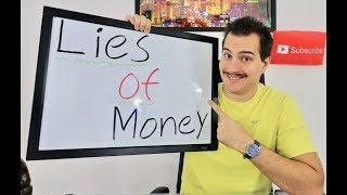 Today we talk exposing the biggest lies of money. * My Stock Market Investing Strategy link!http://amzn.to/2pvkbXK* My SnapChat is : FinancialEdSnap* My Twitter Page https://twitter.com/givemethegoodz* My second favorite book on Investing http://amzn.to/2cDS2ZY* My third favorite book on Investing http://amzn.to/2cQqPDD   * My favorite book on business http://amzn.to/2cfY71k                      * My favorite Personal Finance http://amzn.to/2ckIqUE                      * My favorite movie about the stock market http://amzn.to/2cQLLx1                                                                      * My favorite movie about business http://amzn.to/2cGzLcIFinancial Education Channel