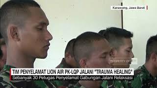 Video Tim Penyelamat Lion Air PK-LQP Jalani 'Trauma Healing' MP3, 3GP, MP4, WEBM, AVI, FLV November 2018