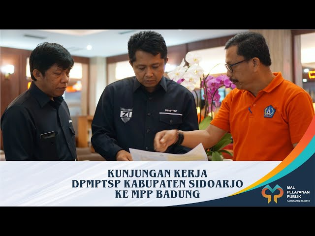 DPMPTSP-KABUPATEN-SIDOARJO-BELAJAR-KE-MPP-BADUNG.html