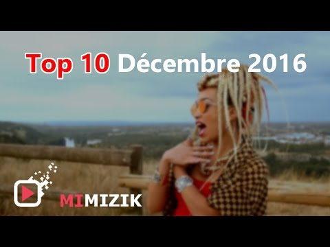 Top10  - Décembre 2016 - Mimizik mimizik