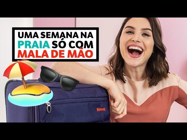 Sete dias na PRAIA só com a MALA DE MÃO! | Lu Ferreira - Chata de Galocha