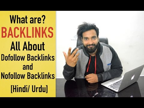 What are Dofollow & Nofollow Backlinks | All About Backlinks [Hindi]
