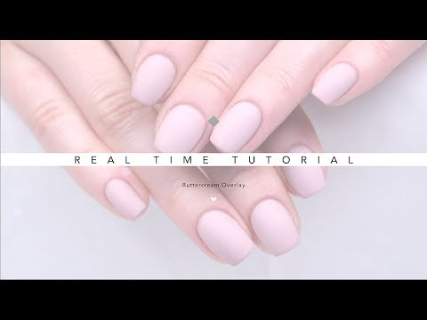 REAL TIME NAIL TUTORIAL  BASIC GEL APPLICATION USING BUTTERCREAM  MATTE GEL NAILS