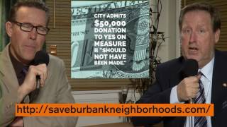 Mike & Roy Discuss the Burbank Measure B Election Fraud Scandal