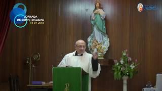 14-01-2018 Jornada de Espiritualidad -PRIMERA CONFERENCIA