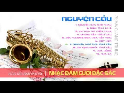 Thánh Ca Hòa Tấu Saxophone Đám Cưới Đặc Sắc Nhất