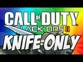 Gun Game Knifing Only Reactions (Black Ops 2 Knife Only Trolling)