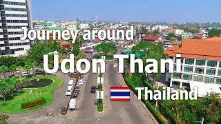 Udon Thani Thailand  city photos gallery : Journey around Udon Thani Thailand, 2016 movie