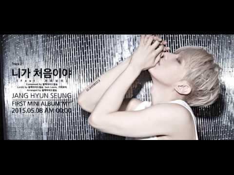 Jang Hyunseung (장현승) - 니가 처음이야 (Feat. 기리보이) (Audio Teaser) - Thời lượng: 17 giây.