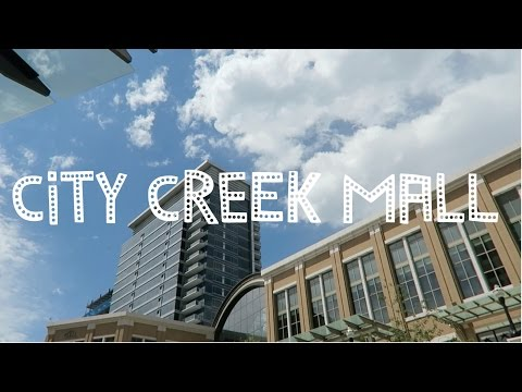 City Creek Mall (7-17-15) [249] (видео)