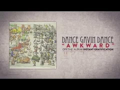 Dance Gavin Dance - Awkward