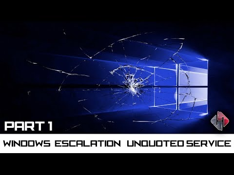 Windows Privilege Escalation Unquoted Service - Part 1
