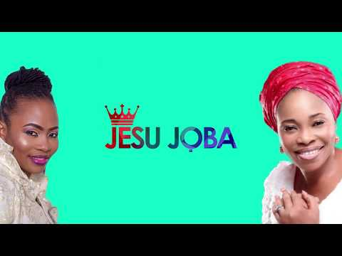 Jesu Joba - Psalmos Ft Tope Alabi (Lyrical Video)
